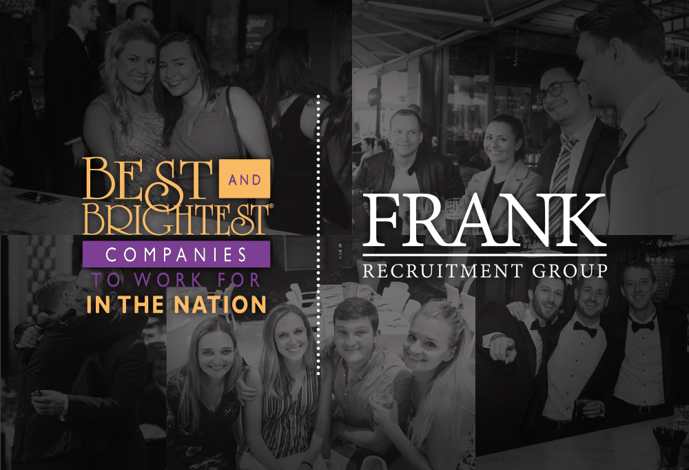 Frank Recruitment Group - Best & Brightest Companies to Work For in the Nation