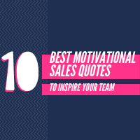 10 best motivational sales quotes to inspire your team